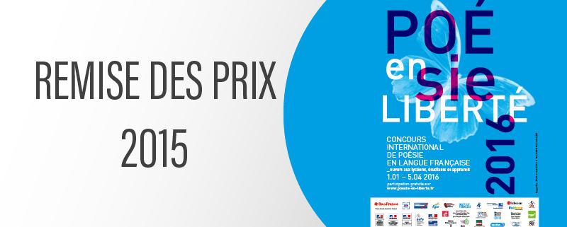La remise des prix du concours Poésie en Liberté aura lieu le 10 mars.